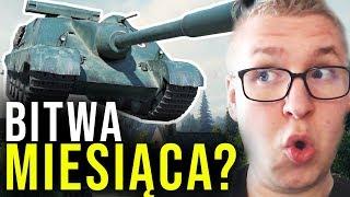 BITWA MIESIĄCA? - World of Tanks