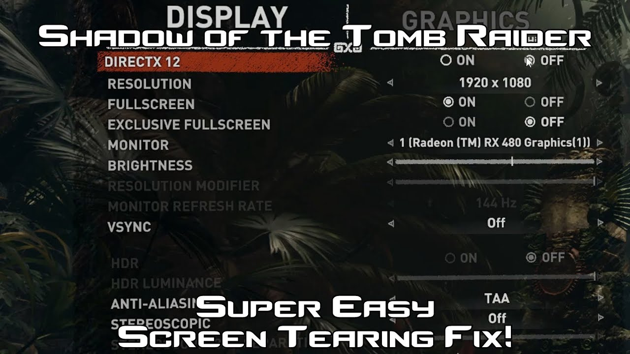 How to Fix Screen Tearing on Shadow of the Tomb Raider! (Super Easy Quick  Fix!)