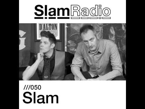 SLAM RADIO - 050 - Slam (Special 2 hour episode)
