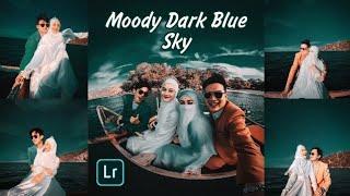 New! Tutorial Edit Foto Efek Moody Dark Blue Sky Di Lightroom