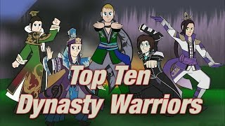 Top Ten Dynasty Warriors