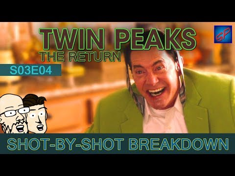 Twin Peaks: The Return Part 4 - s03e04 - Shot-by-Shot Breakdown/Analysis