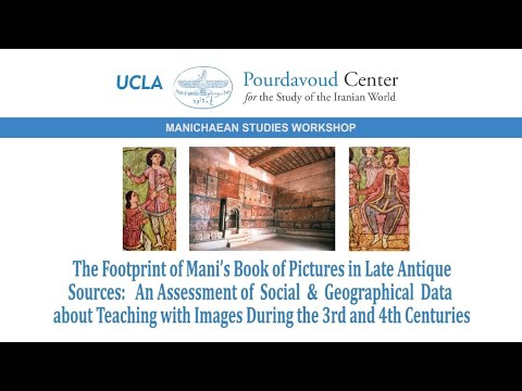 Thumbnail of The Footprint of Mani's Book of Pictures in Late Antique Sources: An Assessment of Social & Geographical Data about Teaching with Images During the 3rd and 4th Centuries video