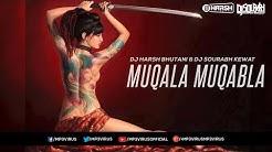 Muqala Muqabla | Remix | DJ Harsh Bhutani | DJ Sourabh Kewat