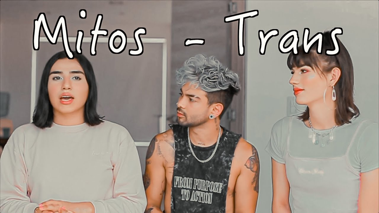 Lo que suponen de las personas TRANS - Juan Jaramillo ft Mirandah9 , Maleja Santos
