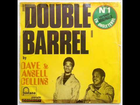 DAVE & ANSIL COLLINS - DOUBLE BARREL (VERSION 1)...
