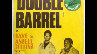 DAVE & ANSIL COLLINS - DOUBLE BARREL (VERSION 1) - DOUBLE BARREL (VERSION 2)