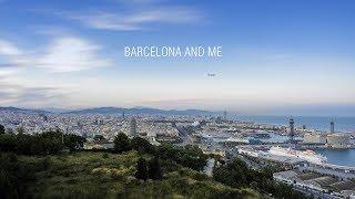 Barcelona and me