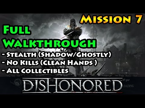 Dishonored - Mission 7 - Ghost | Shadow | Clean Hands - The Flooded District