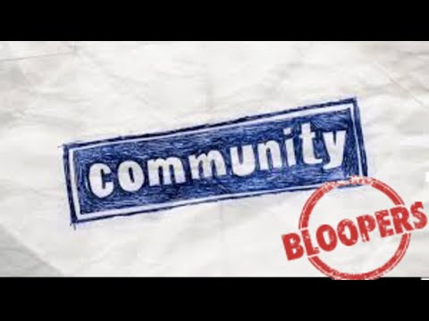 Community - Bloopers Season 1-5