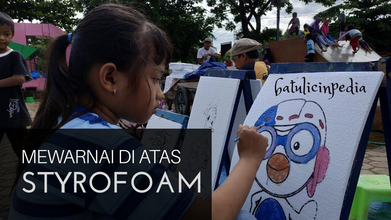 Mewarnai Gambar Di Styrofoam Taman Edukasi Simpang Empat Youtube