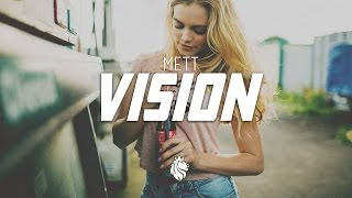 Mett - Vision (Original Mix)