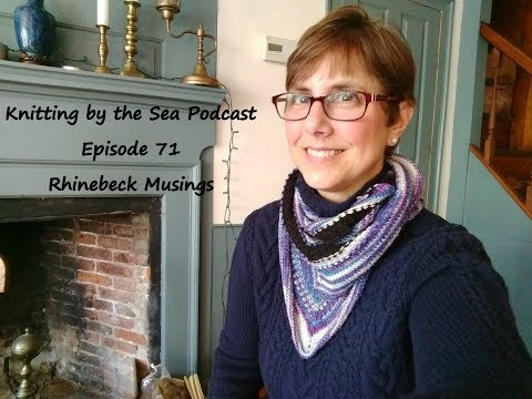 Knitting by the Sea: A Knitting Podcast: Episode 71: Rhinebeck Musings