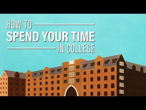 14 Ways to Spend Your Time in College