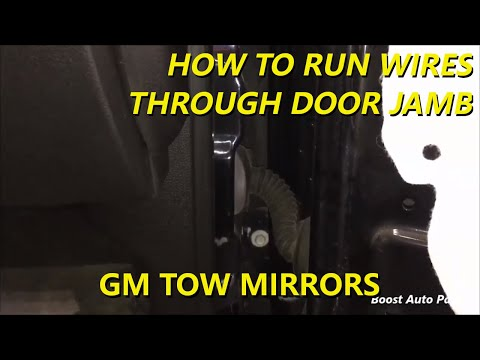 How to Run Wires Through Door Jamb Connector for GM Tow Mirror