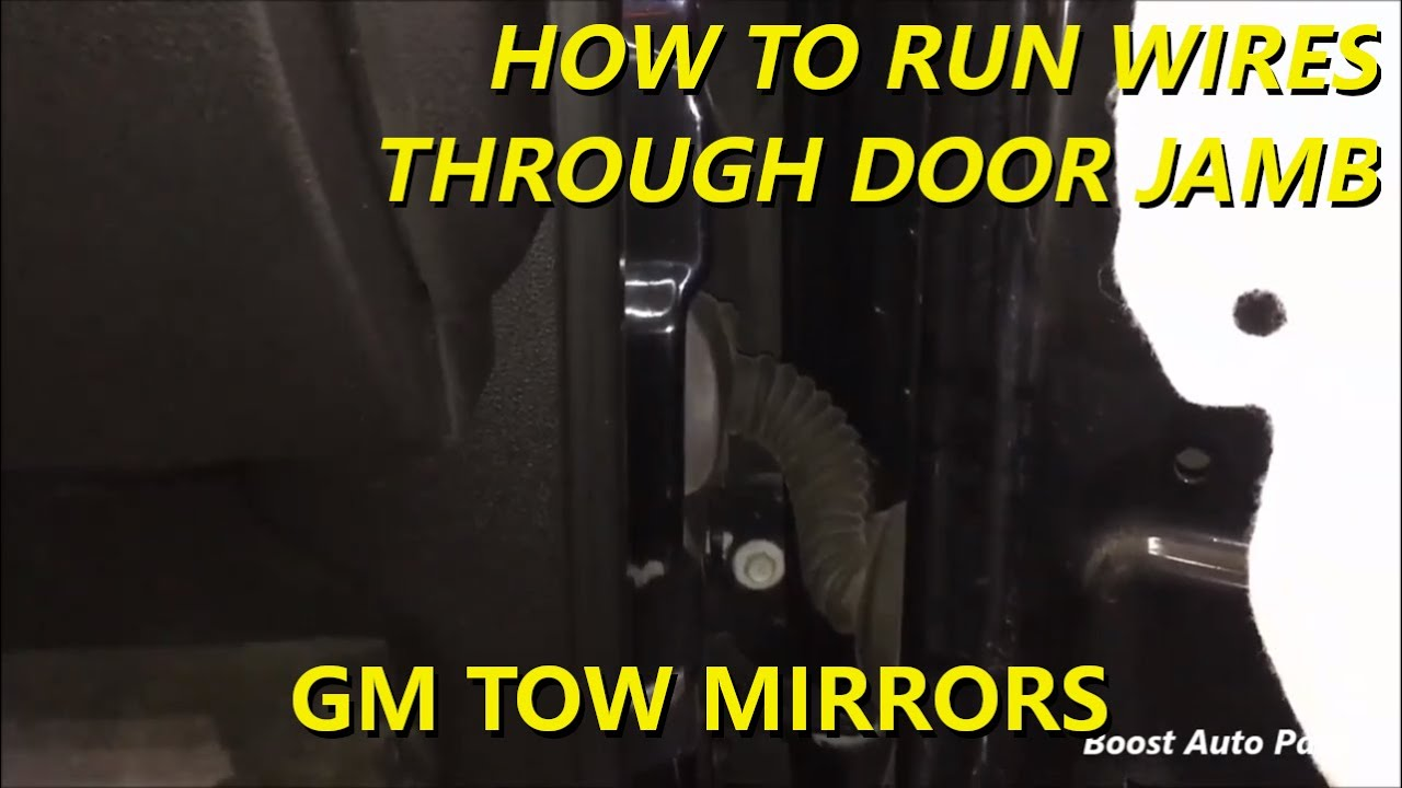 how to run wires through door jamb connector for gm tow mirror install [ 1280 x 720 Pixel ]