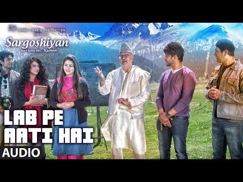 Lab Pe Aati Hai Full Audio Song | Sargoshiyan || Aslam Surty || T-Series