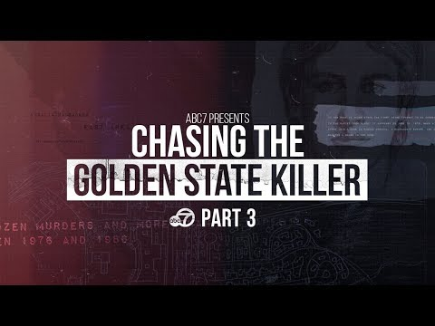 ABC7 Presents: Chasing the Golden State Killer | Part III