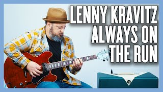 Lenny Kravitz Always On The Run Guitar Lesson + Tutorial