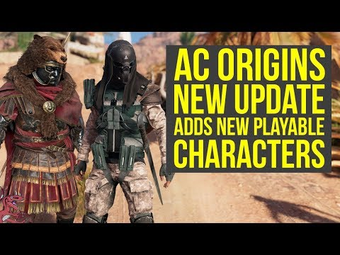 Assassin's Creed Origins New Update Adds A Ton Of NEW PLAYABLE CHARACTERS To PC (AC Origins DLC)