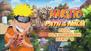 Naruto: Path of the Ninja | Squad 7 vs. Zabuza Momochi | Part 6