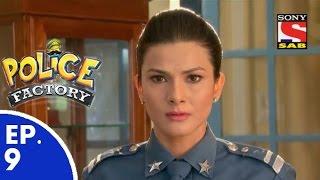 Police Factory - पुलिस फैक्टरी - Episode 9 - 24th October, 2015