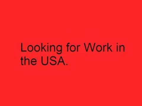 Looking for Work in the USA - Jobs in America