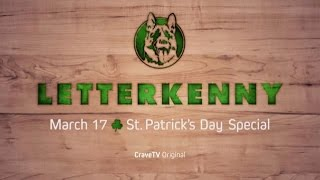 Letterkenny   St. Patrick's Day Special   Coming March 17 Top 10 Video