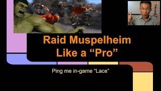 "Marvel Heroes Raid Muspelheim Like a ""Pro"""