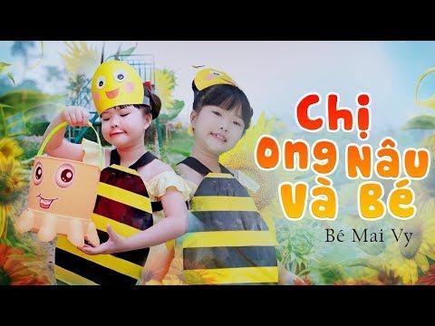 CHỊ ONG NÂU VÀ BÉ | Bé Mai Vy Thần Đồng Âm Nhạc Việt Nam [ MV OFFICIAL]
