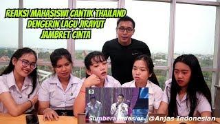 REAKSI GADIS THAILAND LIAT JIRAYUT NYANYI JAMBRET CINTA  !
