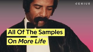 Every Sample On Drake's 'More Life'