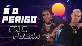 Смотреть клип Pk E Pocah - É O Perigo