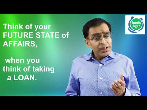 evaluate-future-state-of-affairs-before-taking-loan-(english)---fundstiger.com
