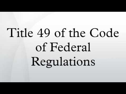 Title 49 of the Code of Federal Regulations