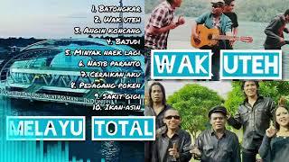 Full album 10 Lagu wak uteh terbaik