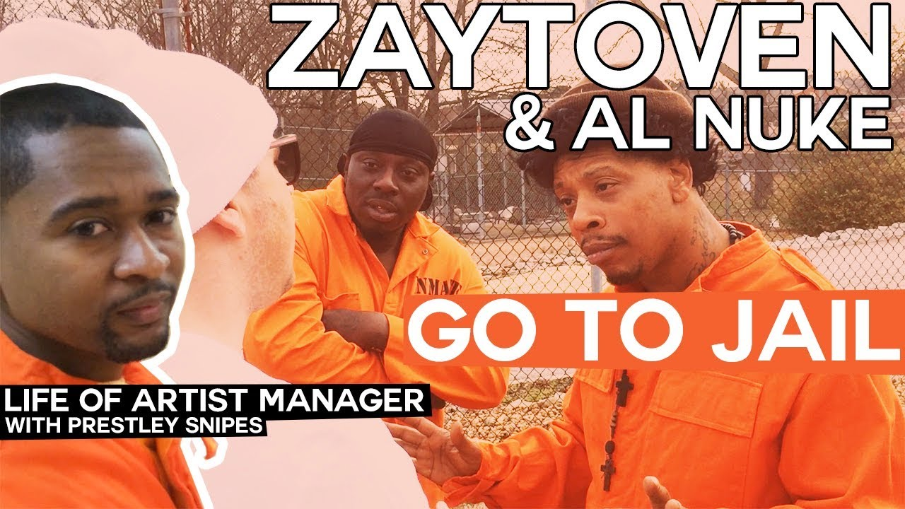 Zaytoven & Al Nuke Go To Jail [Life of Artist Manager