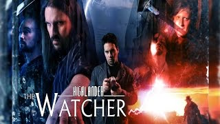 Highlander: The Watcher - Full Trailer