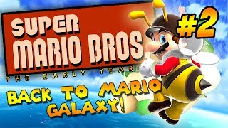 De vuelta a Galaxy!: Super Mario Bros: The Early Years #2