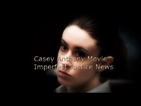 Casey Anthony Movie Imperfect Justice