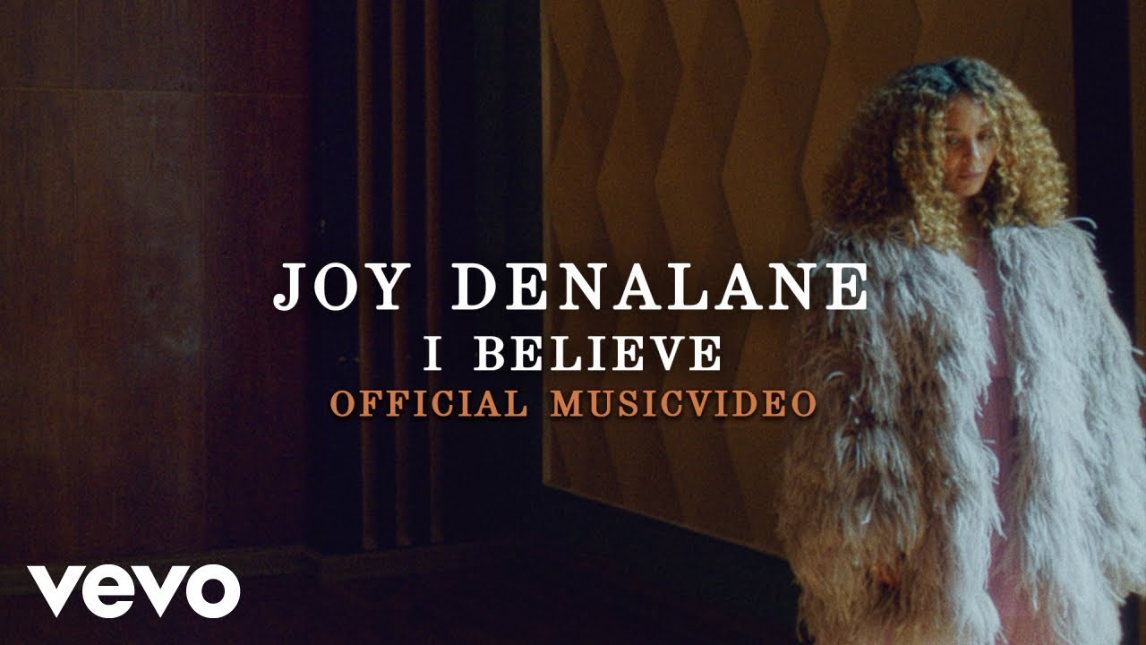 Download Joy Denalane - I Believe ft. BJ The Chicago Kid