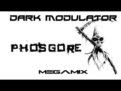 Phosgore Megamix From DJ DARK MODULATOR