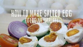 How to Make Salted Egg ( Itlog na Maalat )