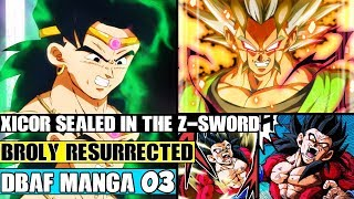 Dragon Ball AF Chapter 3: Xicor Defeated And Sealed Inside The Z-Sword! Broly Resurrected For Help!