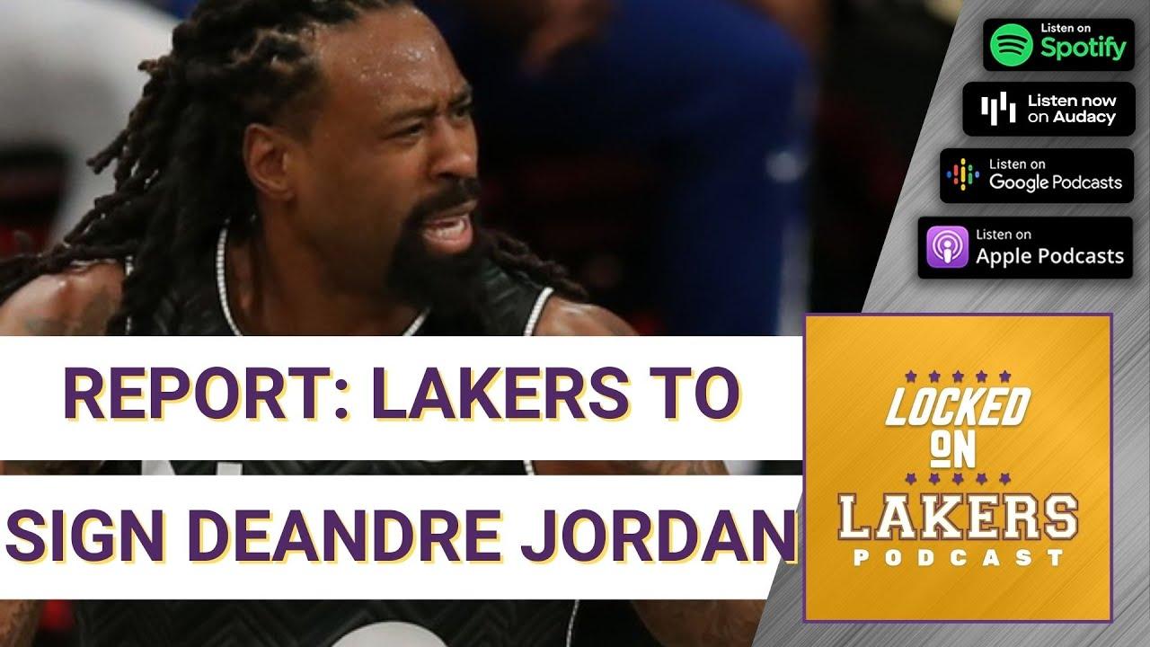 Lakers plan to sign center DeAndre Jordan