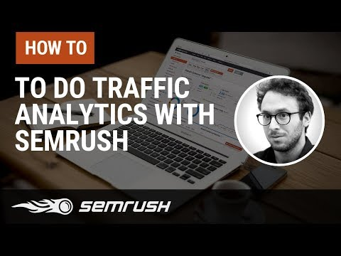 How To Analyze Competitors And Markets With Revamped Traffic Analytics