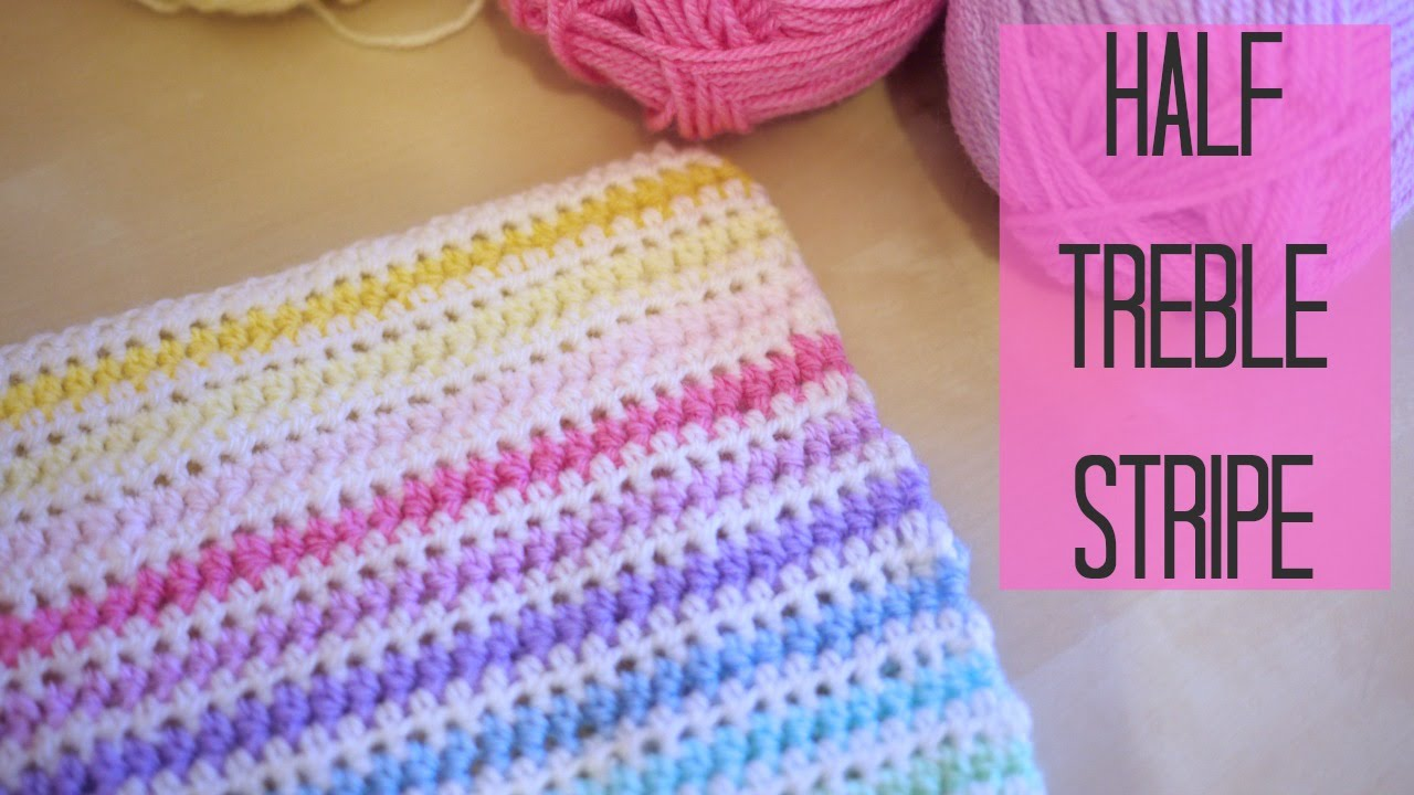 CROCHET: Half Treble crochet Stripe (Half double US) Bella Coco ...