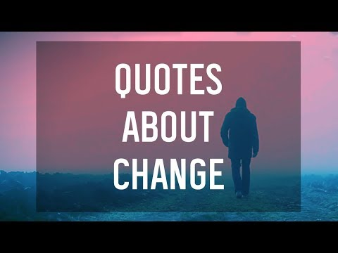 Quotes About Change 🌙
