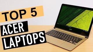 BEST 5: Acer Laptops 2018