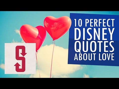 10 Perfect Disney Quotes About Love